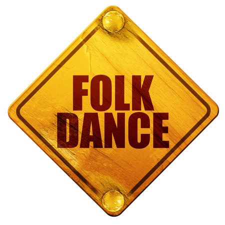 folk dance: folk dance, 3D rendering, yellow road sign on a white background