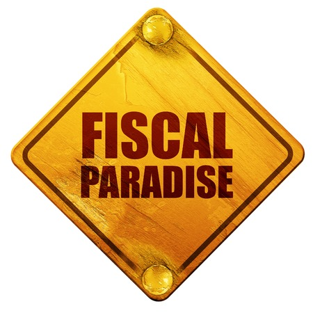 fiscal: fiscal paradise, 3D rendering, yellow road sign on a white background