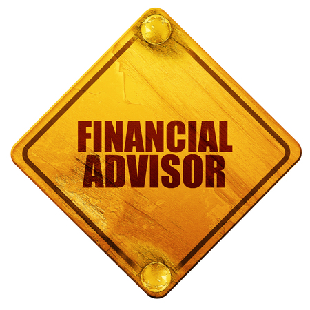 rendering: financial advisor, 3D rendering, yellow road sign on a white background