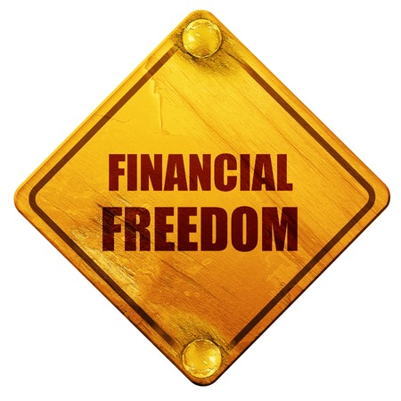 financial freedom: financial freedom, 3D rendering, yellow road sign on a white background