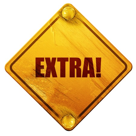 extra: extra!, 3D rendering, yellow road sign on a white background