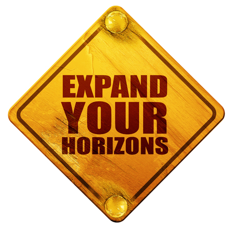 horizons: expand your horizons, 3D rendering, yellow road sign on a white background