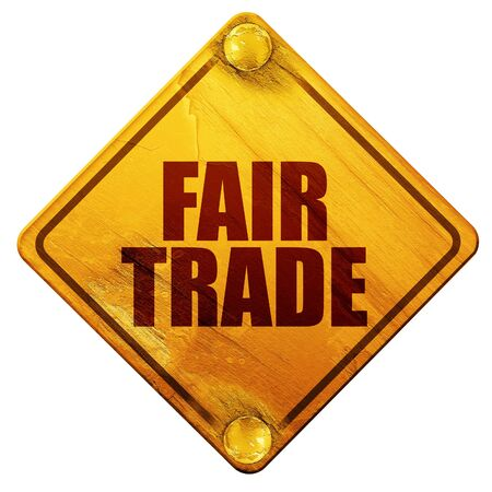 fairtrade: fair trade, 3D rendering, yellow road sign on a white background