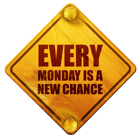 every: every monday is a new chance, 3D rendering, yellow road sign on a white background Stock Photo
