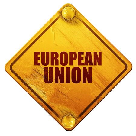 euro screw: european union, 3D rendering, yellow road sign on a white background