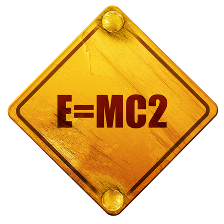 mc2: e=mc2, 3D rendering, yellow road sign on a white background