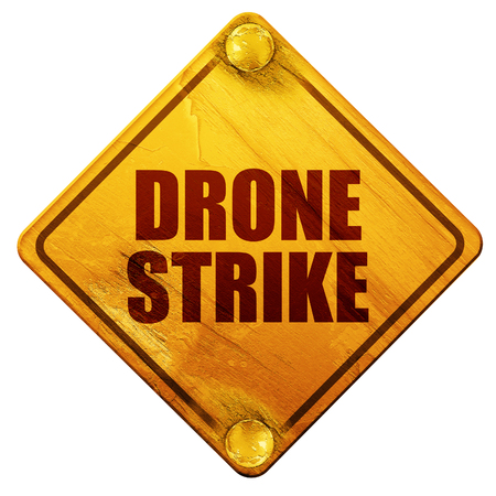drone strike, 3D rendering, yellow road sign on a white background