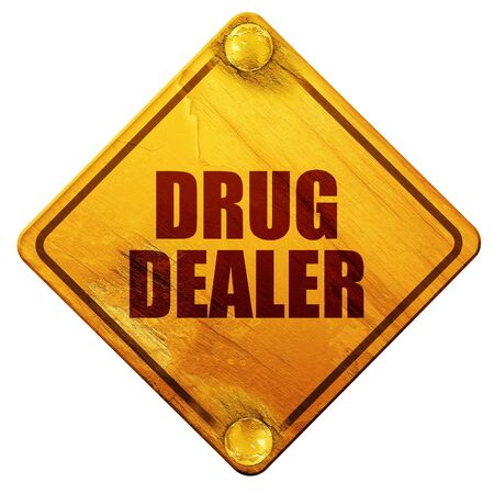 euro screw: drug dealer, 3D rendering, yellow road sign on a white background