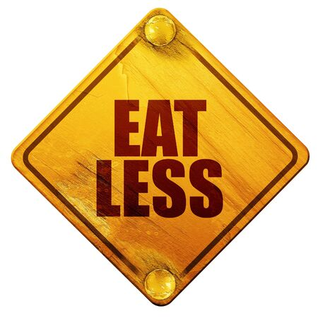 less: eat less, 3D rendering, yellow road sign on a white background Stock Photo