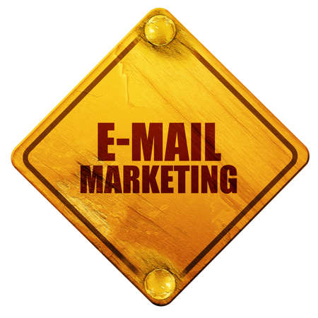 grungy email: e-mail marketing, 3D rendering, yellow road sign on a white background