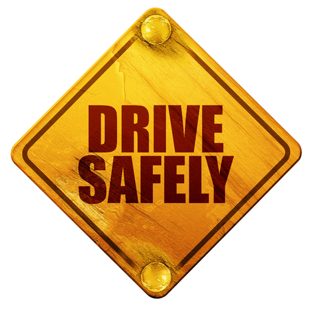 safely: drive safely, 3D rendering, yellow road sign on a white background Stock Photo