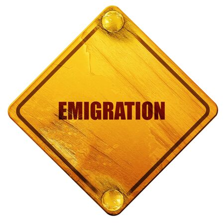 emigration: emigration, 3D rendering, yellow road sign on a white background Stock Photo