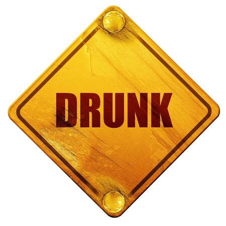 intoxication: drunk, 3D rendering, yellow road sign on a white background