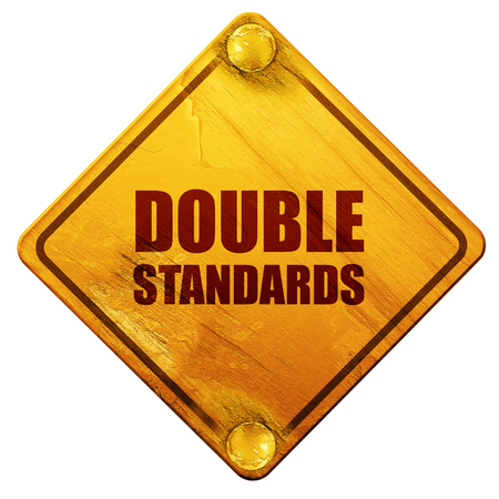 standards: double standards, 3D rendering, yellow road sign on a white background