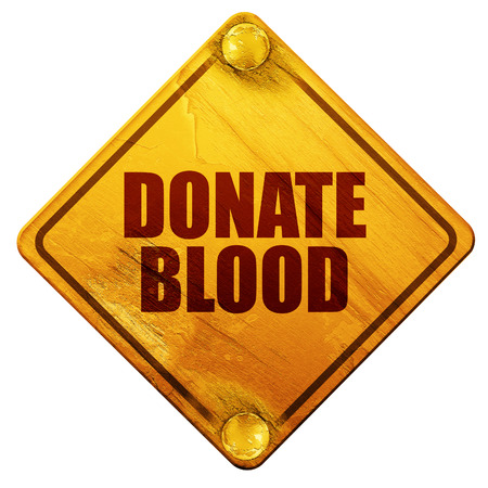 transfuse: donate blood, 3D rendering, yellow road sign on a white background Stock Photo