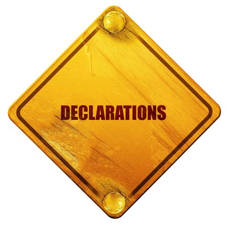 declare: declarations, 3D rendering, yellow road sign on a white background