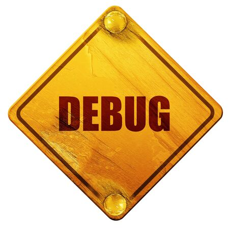 debug: debug, 3D rendering, yellow road sign on a white background Stock Photo