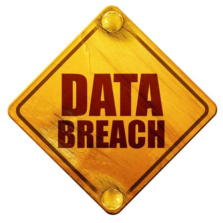 breach: data breach, 3D rendering, yellow road sign on a white background
