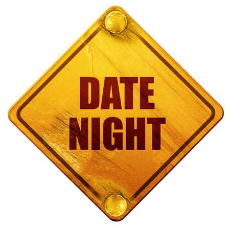 date night: date night, 3D rendering, yellow road sign on a white background Stock Photo