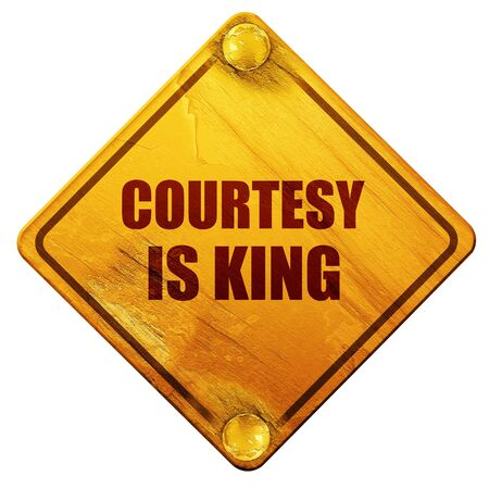 a courtesy: courtesy is king, 3D rendering, yellow road sign on a white background Stock Photo