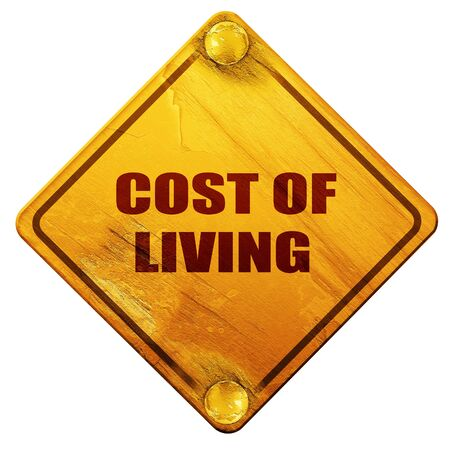 minimum wage: cost of living, 3D rendering, yellow road sign on a white background