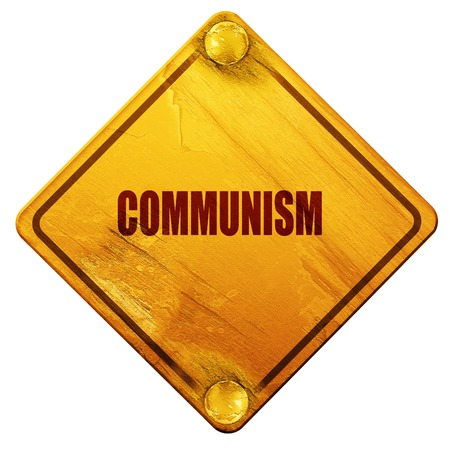 road rage: communism, 3D rendering, yellow road sign on a white background