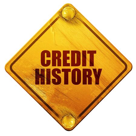 creditworthiness: credit history, 3D rendering, yellow road sign on a white background