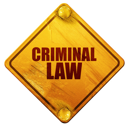criminal law: criminal law, 3D rendering, yellow road sign on a white background