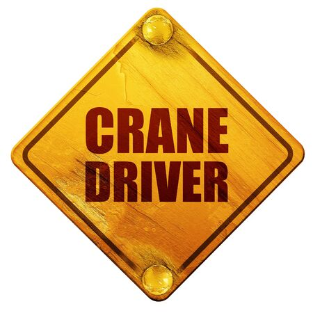machine operator: crane driver, 3D rendering, yellow road sign on a white background