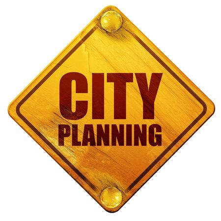 urban planning: city planning, 3D rendering, yellow road sign on a white background