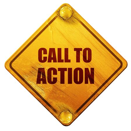 make a call: call to action, 3D rendering, yellow road sign on a white background Stock Photo