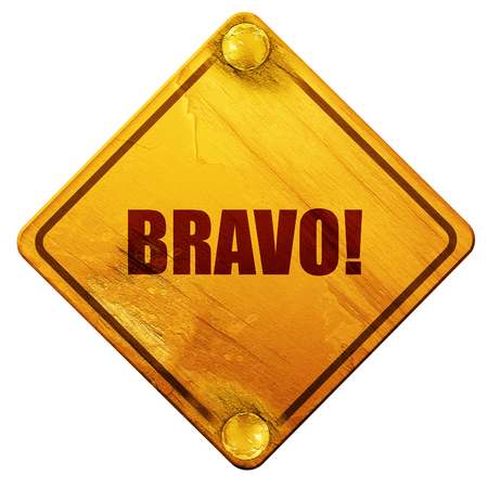 bravo: bravo!, 3D rendering, yellow road sign on a white background