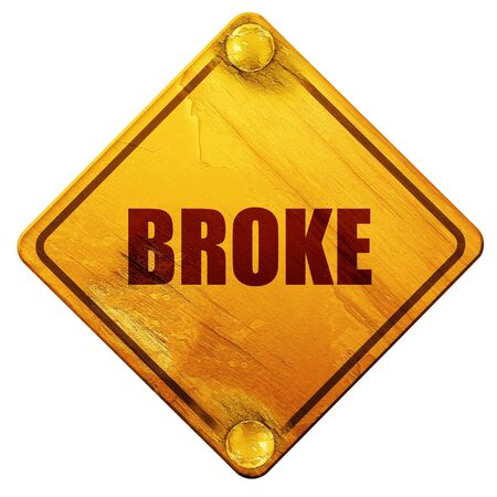 broke: broke, 3D rendering, yellow road sign on a white background Stock Photo