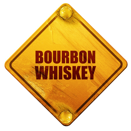 bourbon: bourbon whiskey, 3D rendering, yellow road sign on a white background