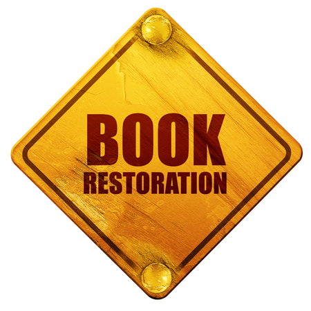 restoration: book restoration, 3D rendering, yellow road sign on a white background