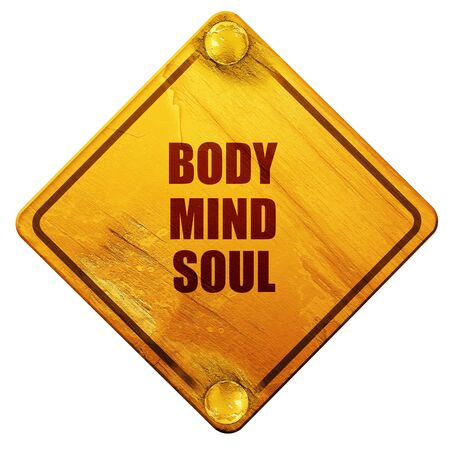 mind body soul: body mind soul, 3D rendering, yellow road sign on a white background Stock Photo