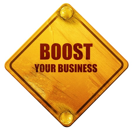 boost: boost your business, 3D rendering, yellow road sign on a white background