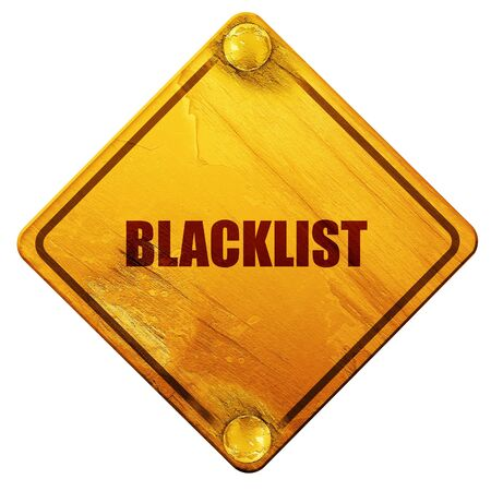 expel: blacklist, 3D rendering, yellow road sign on a white background