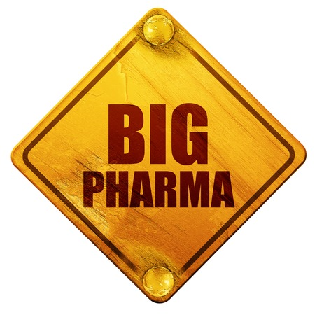 criticize: big pharma, 3D rendering, yellow road sign on a white background