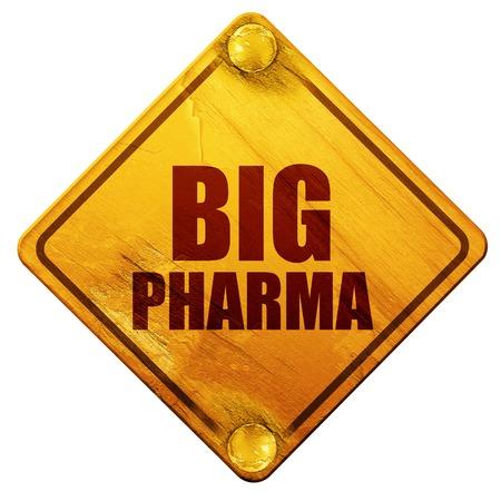 pharma: big pharma, 3D rendering, yellow road sign on a white background