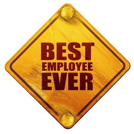 best employee: best employee ever, 3D rendering, yellow road sign on a white background Stock Photo
