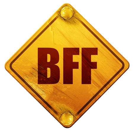 bff: bff, 3D rendering, yellow road sign on a white background