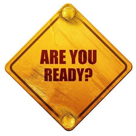 disaster preparedness: are you ready, 3D rendering, yellow road sign on a white background