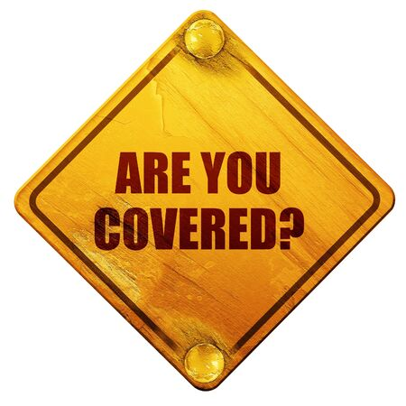 medical evaluation: are you covered, 3D rendering, yellow road sign on a white background