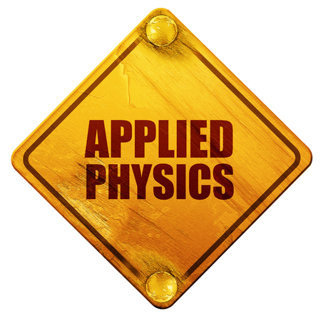 applied: applied physics, 3D rendering, yellow road sign on a white background