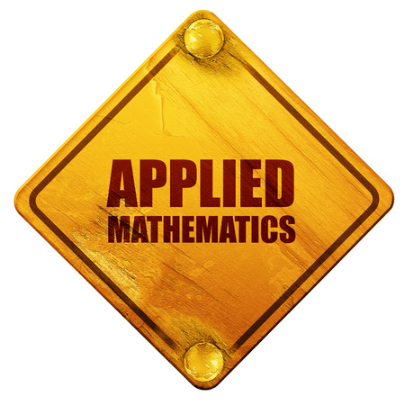 applied: applied mathematics, 3D rendering, yellow road sign on a white background