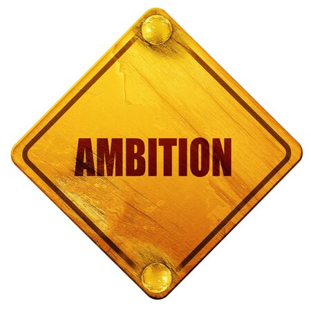 ambition: ambition, 3D rendering, yellow road sign on a white background Stock Photo