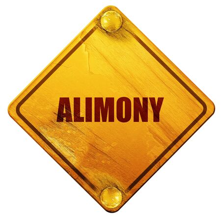 alimony: alimony, 3D rendering, yellow road sign on a white background