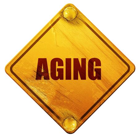aging: aging, 3D rendering, yellow road sign on a white background Stock Photo