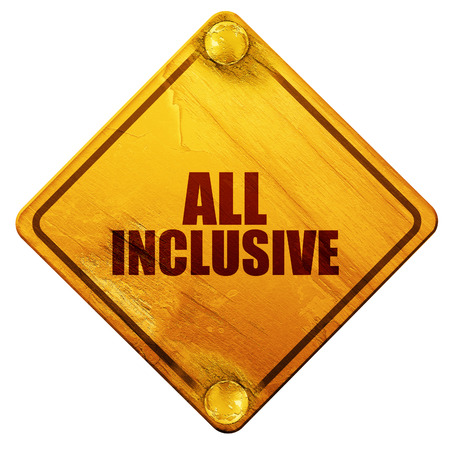 inclusive: all inclusive, 3D rendering, yellow road sign on a white background
